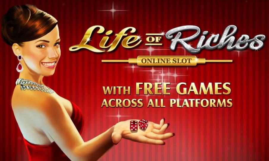Life of Riches - kolikkopeli täynnä luksusta